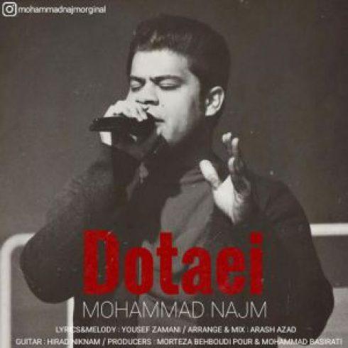 دانلود آهنگ محمد نجم دوتایی